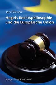Hegels Rechtsphilosophie und die Europäische Union