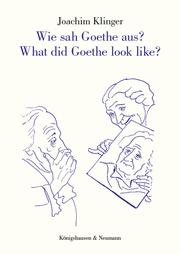Wie sah Goethe aus?/What did Goethe look like?