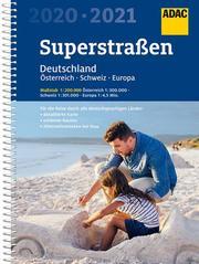 ADAC SuperStraßen Deutschland 1:200 000 (Atlas) mit Österreich 1:300 000