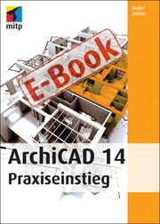 ArchiCAD14 Praxiseinstieg