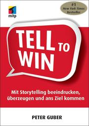 Tell to Win: