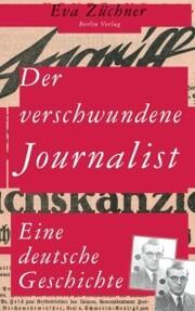 Der verschwundene Journalist