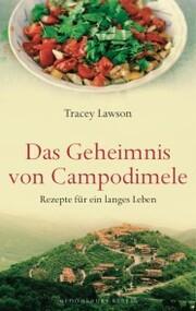 Das Geheimnis von Campodimele: Rezepte für ein langes Leben
