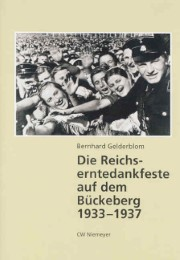 Die Reichserntedankfeste auf dem Bückeberg 1933-1937