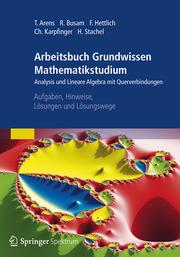 Arbeitsbuch Grundwissen Mathematikstudium