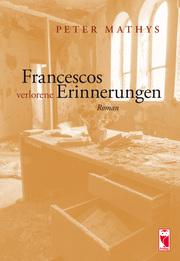 Francescos verlorene Erinnerungen
