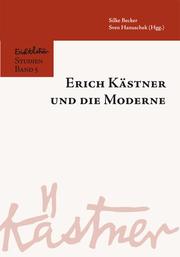 Erich Kästner und die Moderne