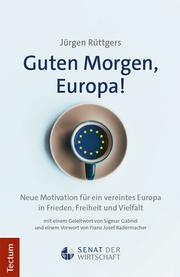 Guten Morgen, Europa!