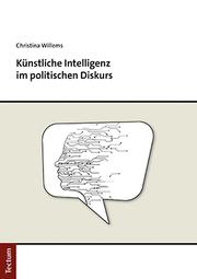 Künstliche Intelligenz im politischen Diskurs