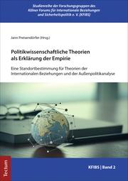 Politikwissenschaftliche Theorien als Erklärung der Empirie