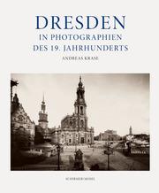 Dresden in Photographien des 19. Jahrhunderts - Cover