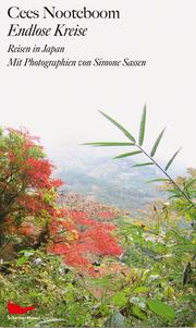 Endlose Kreise. Reisen in Japan