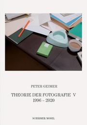 Theorie der Fotografie V. 1996-2020