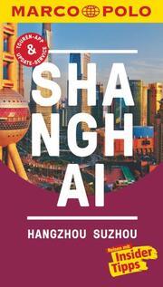 Shanghai, Hangzhou, Suzhou - Cover