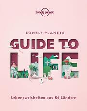 Lonely Planets Guide to Life
