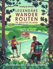Legendäre Wanderrouten in Deutschland