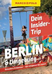 MARCO POLO Dein Insider-Trip Berlin & Umgebung
