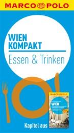 MARCO POLO kompakt Reiseführer Wien - Essen & Trinken