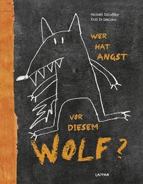 Wer hat Angst vo diesem Wolf?