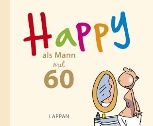 Happy als Mann mit 60