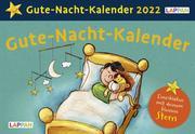 Gute-Nacht-Kalender mit dem kleinen Stern 2022: Abendabreißkalender mit Geschichten und Einschlafritualen