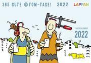 365 GUTE ©TOM-TAGE! 2022: Tageskalender