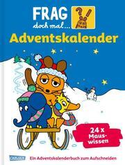 Frag doch mal die Maus - Der Adventskalender