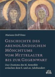 Geschichte des abendländischen Mönchtums vom Mittelalter bis zur Gegenwart