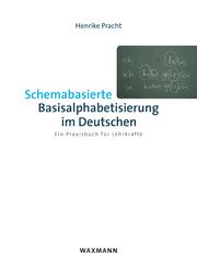Schemabasierte Basisalphabetisierung im Deutschen
