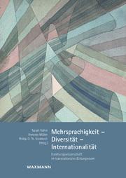 Mehrsprachigkeit - Diversität - Internationalität