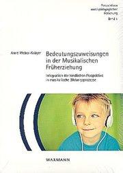Bedeutungszuweisungen in der Musikalischen Früherziehung - Cover