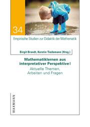 Mathematiklernen aus interpretativer Perspektive I