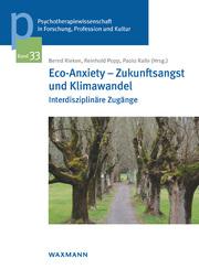Eco-Anxiety - Zukunftsangst und Klimawandel