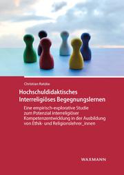 Hochschuldidaktisches Interreligiöses Begegnungslernen