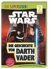 Star Wars - Die Geschichte von Darth Vader