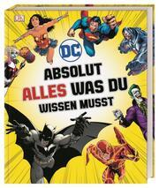 DC Comics - Absolut alles was du wissen musst