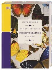 Naturelove - Die 50 schönsten Schmetterlinge der Welt - Cover