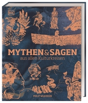 Mythen & Sagen aus allen Kulturkreisen