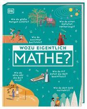 Wozu eigentlich Mathe?