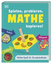 Spielen, probieren, Mathe kapieren! - Cover