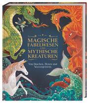 Magische Fabelwesen und mythische Kreaturen
