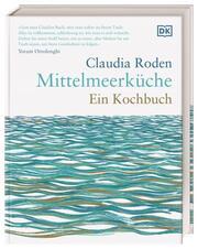 Mittelmeerküche - Ein Kochbuch
