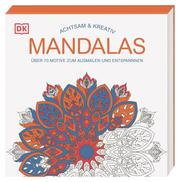Achtsam & Kreativ - Mandalas