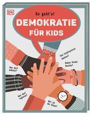 So geht's! - Demokratie für Kids