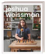 Ein unverschämt gutes Kochbuch