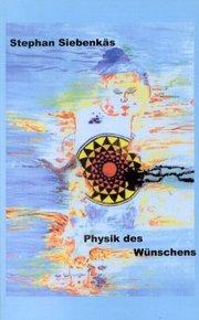 Physik des Wünschens