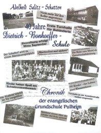 40 Jahre Dietrich-Bonhoeffer-Schule