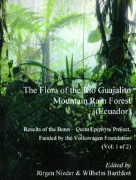 The Flora of the Rio Guajalito Mountain Rain Forest (Ecuador)