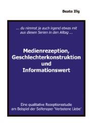 Medienrezeption, Geschlechterkonstruktion und Informationswert