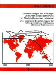 Untersuchungen zur Haltungs- und Ernährungsoptimierung von Sterlets (Acipenser ruthenus)